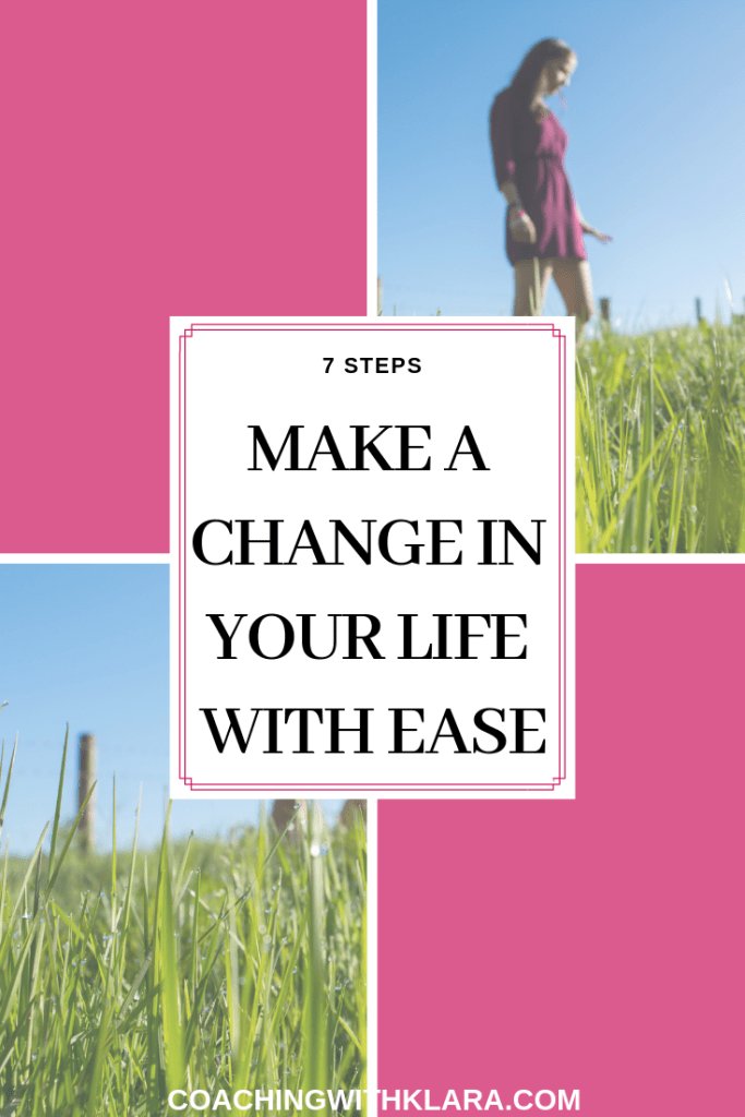 How to make a change in your life with ease and no hustle. No matter if it's your business, relationship, your spirituality growth or health, in this article I'm sharing with you tips and hacks to make a change enjoyable to reduce stress, anxiety and overwhelm. Repin and read