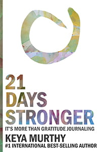 21 Days Stronger: It's More than Gratitude Journaling