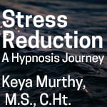 Hypnosis Audio: Stress Reduction