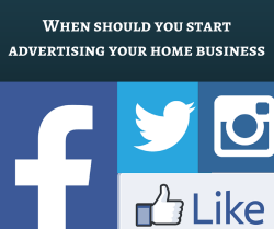 http://coachmikemacdonald.com/when-should-you-start-advertising-your-home-business/