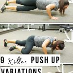 9 Best push up variations – take your push up to a whole new level.