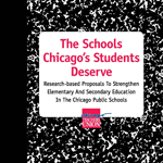 The Schools Chicago's Students Deserve