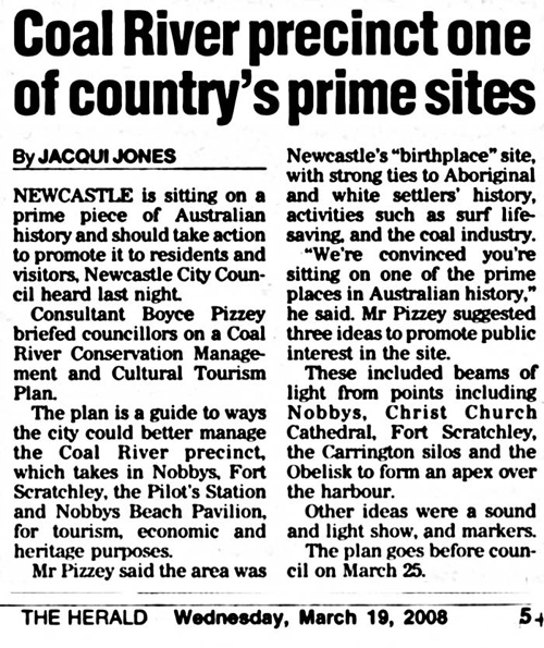 Coal River precinct one of country's prime sites - Jacqui Jones Newcastle Herald 19 March 2008 p.5