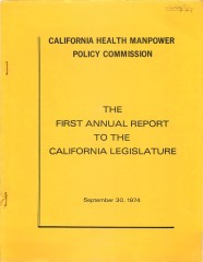 The Californi Health Manpower Policy Commission's first report to the California Legislature