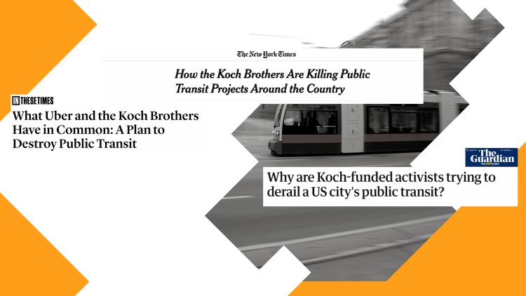 NY Times - How the Koch brothers Are Killing Public Transit