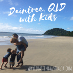 Cape Tribulation and the Daintree with Kids