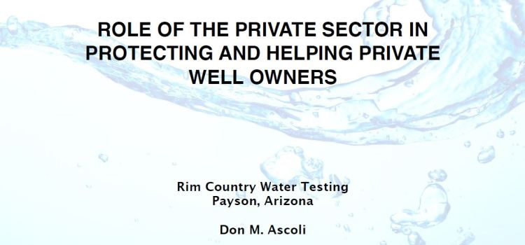 Role of the Private Sector in Protecting and Helping Private Well Owners