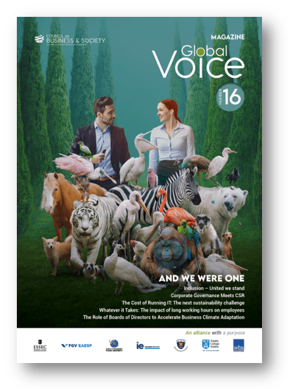 Global Voice magazine #16, Christmas 2020 now on download. 113 pages of research-based insights on CSR, inclusion, governance, management, impact investment, entrepreneurship and sustainability from the Council's 7 leading business schools + practitioner and academic guests