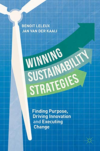 Five reads you need to implement the UN SDGs. Winning Sustainable Strategies By Jan van der Kaaij and Benoit Leleux (2019). Published by Palgrave Macmillan. Mirroring the theme of approaching the SDGs strategically, Winning Sustainable Strategies develops a comprehensive overview of the variety of business imperatives demanding high-level attention. At a time when the financial sector is rapidly beginning to demand significant new levels of Environmental, Social and Corporate Governance (ESG) data and information from companies, this book provides practical guidance that is based on relevant and informative case studies and examples.