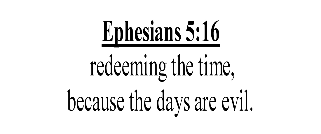 Image result for Ephesians 5:16