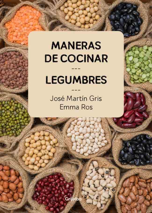 Maneras de cocinar legumbres, guía práctica sobre legumbres en cocina y recetas veganas