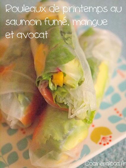 Rouleau de printemps saumon fumé mangue avocat ©cocineraloca.fr
