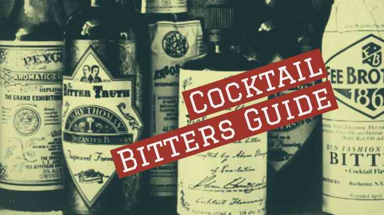 Cocktail Bitter Guide.