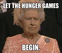 let_the_hunger_games_begin_queen_elizabeth_meme