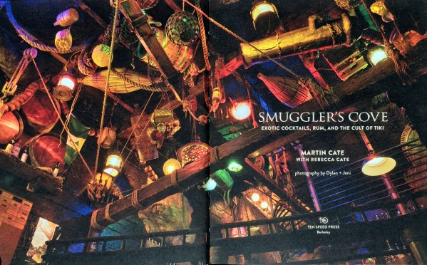 Navigating Smuggler's Cove: Exotic Cocktails, Rum, and the Cult of Tiki, by Martin and Rebecca Cate