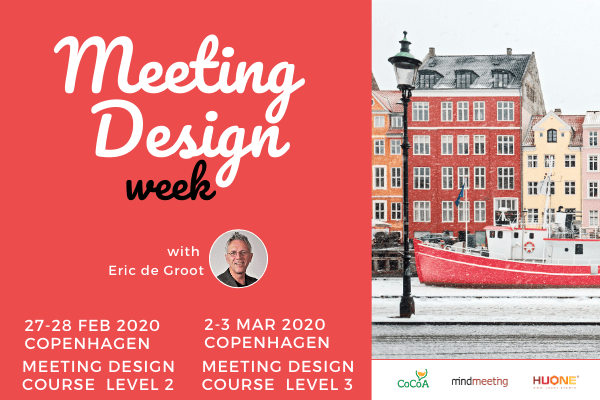 MeetingDesign-Courses-Copenhagen-eric-de-groot-Denmark-meeting-design-week-1.png