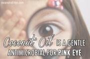 Coconut Oil Pink Eye Remedy Cure