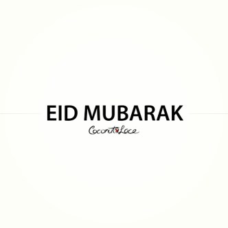 ~ Eid Mubarak ~