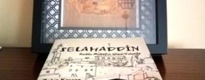 Selahaddin  Kudüs Muhafızı Olma Yolunda