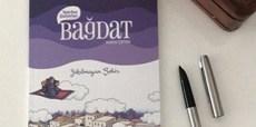 Bağdat Yıkılmayan Şehir