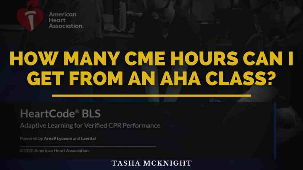 How many CME hours can I get from an AHA class?