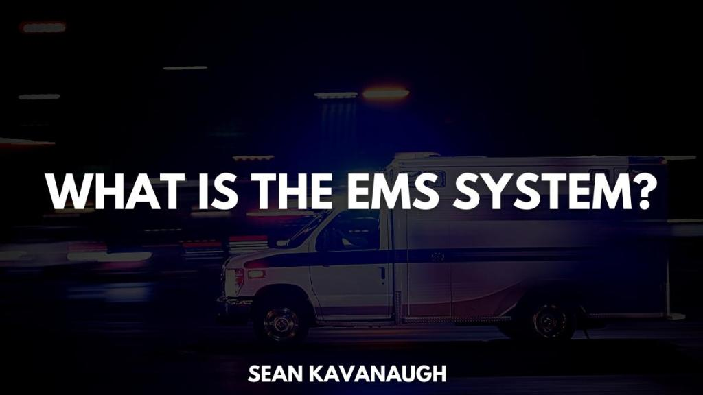 What Is The EMS system?