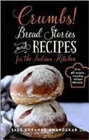 Crumbs Bread Stories and Recipes