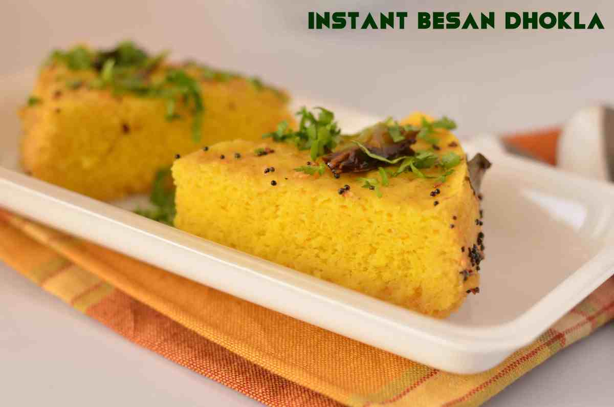 Soft And Spongy Instant Besan Dhokla Recipe | A Breakfast From Gujarat