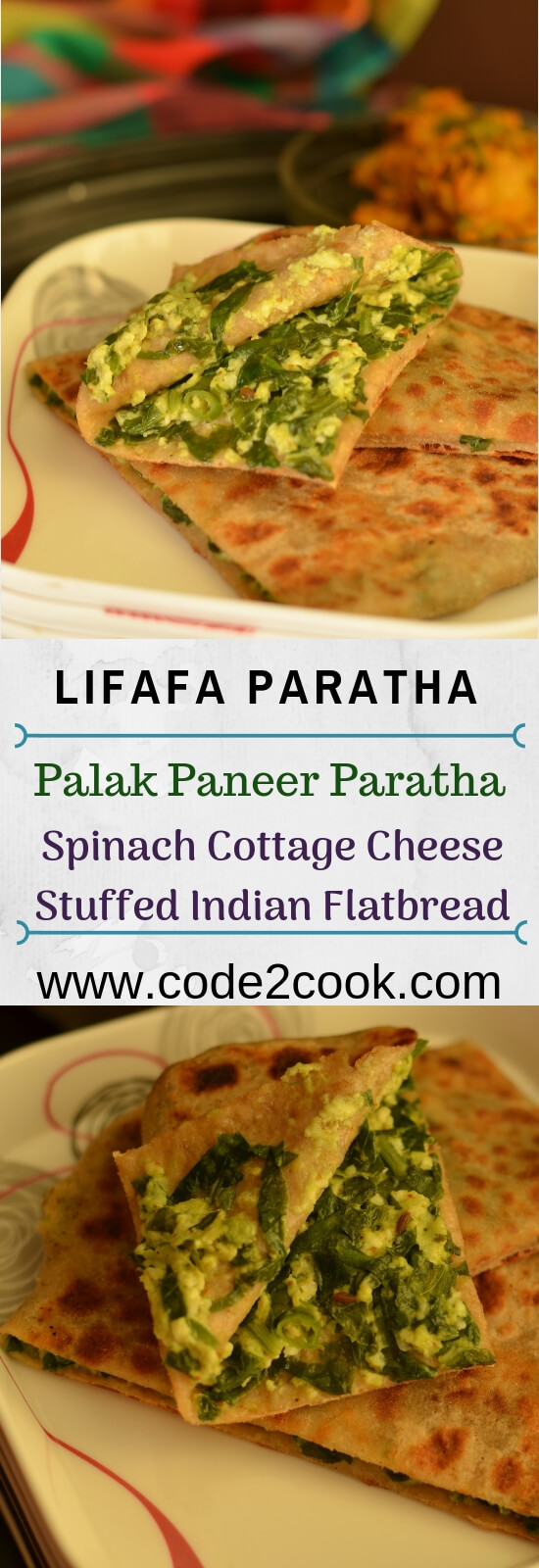 Lifafa paratha or Palak Paneer Lifafa Paratha is a paratha which is of envelope shape and stuffed with palak-paneer filling. Lifafa means envelop or pocket. Filling seasoned with spices, stuffed in the roti(flatbread), sealed like an envelope before cooking on stove top. Basically, a roti folded into a lifafa or pocket shape with filling inside.