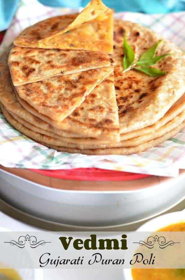 Vedmi or Puran Poli is a sweet Indian flatbread which is often prepared on festivals like Holi, Gudi Padva to name a few. Puran Poli is known as vedmi in Gujarat and stuffed with tuar dal