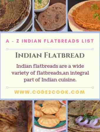 "ndian flatbreads are a variety of flatbreads or called ""Paratha"" in Hindi. This is an integral part of Indian cuisine irrespective of anything."