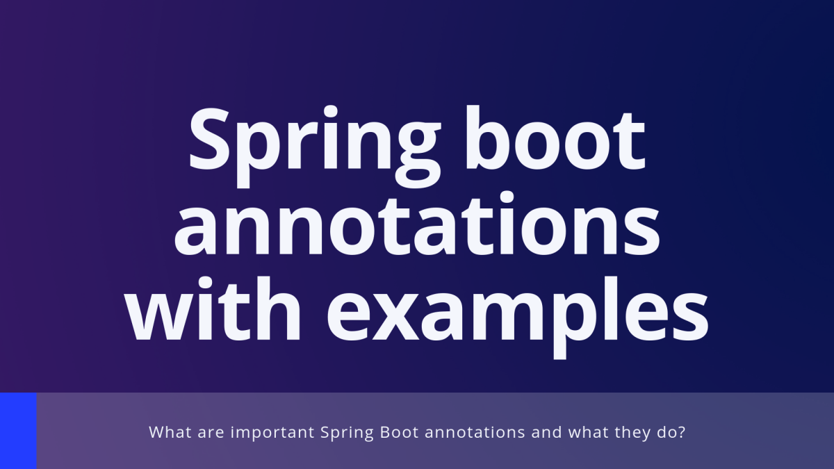 Spring boot annotations with examples