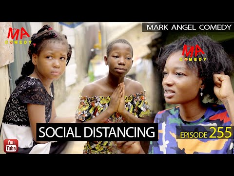 VIDEO: Mark Angel Comedy – SOCIAL DISTANCING (Episode 255)