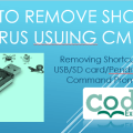 How to remove shortcut Virus using Command Prompt (CMD)
