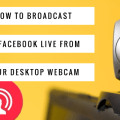 How To Live Stream On Facebook  From PC Or Mac