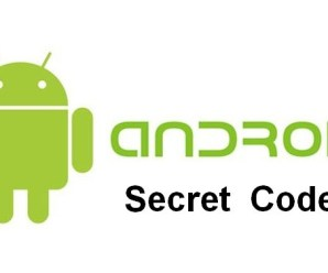Top Tested Secret Codes for Android Phone
