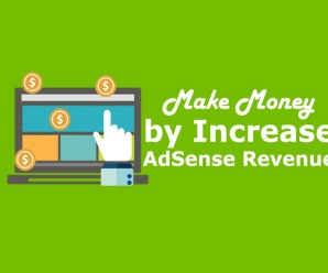 Make Money by Increase AdSense Revenue