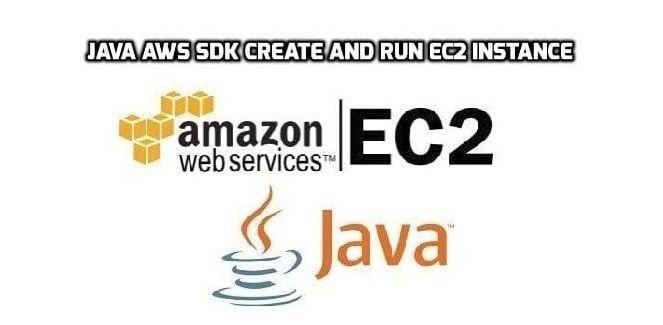 Java AWS SDK Create and Run EC2 Instance | CodeFlex