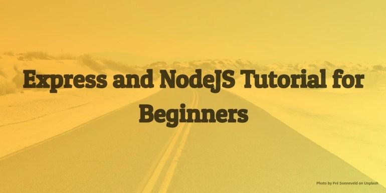 express nodejs tutorial for beginners