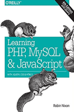 Learning PHP, MySQL & JavaScript: With jQuery, CSS & HTML5 (Learning Php, Mysql, Javascript, Css& Html5)