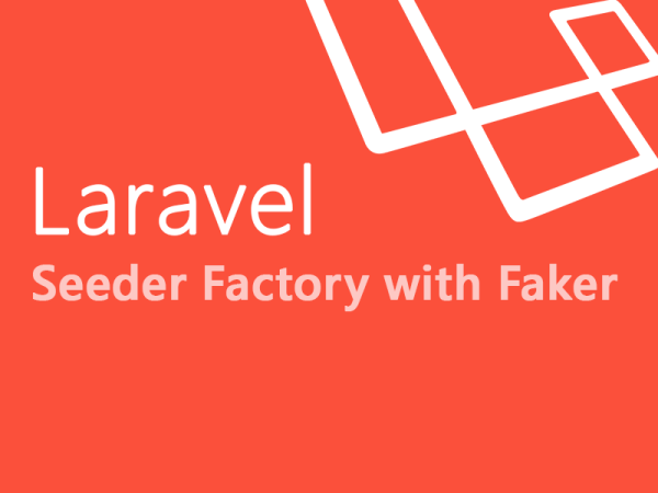 Laravel Seeder Factory with Faker