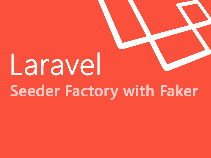 Laravel Seeder with Faker Data Factory