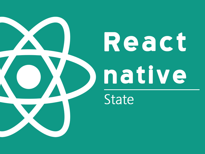 React Native State Explained