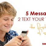 5 Messages to Text Your Teen The First Week of School