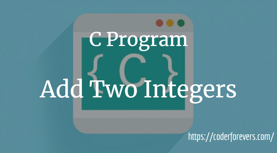 Add Two Integers