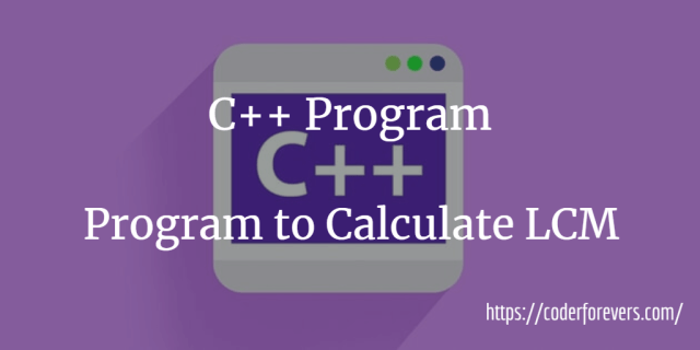 Program to Calculate LCM