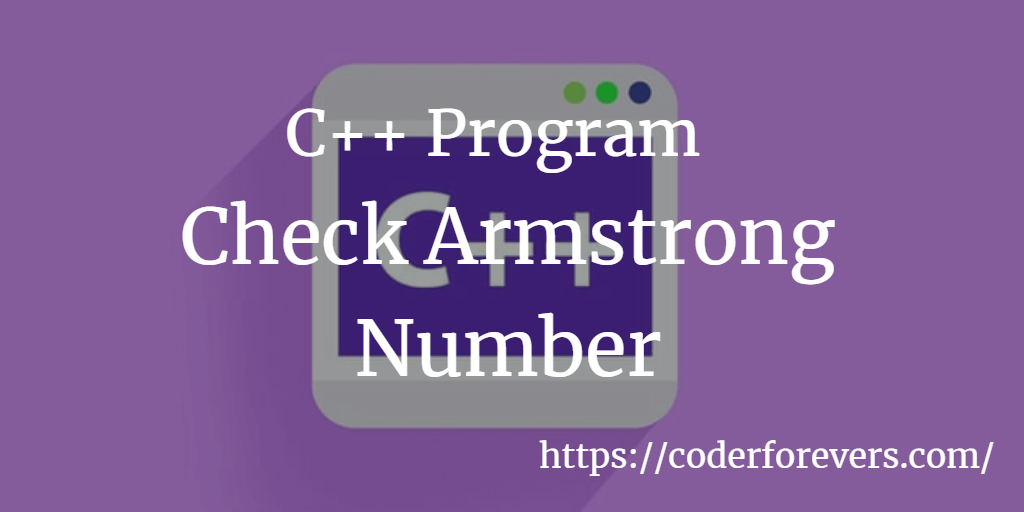 Program to Check Armstrong Number