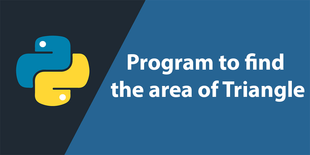 Program to find the Python area of Triangle