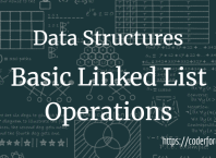 Basic Linked List Operations