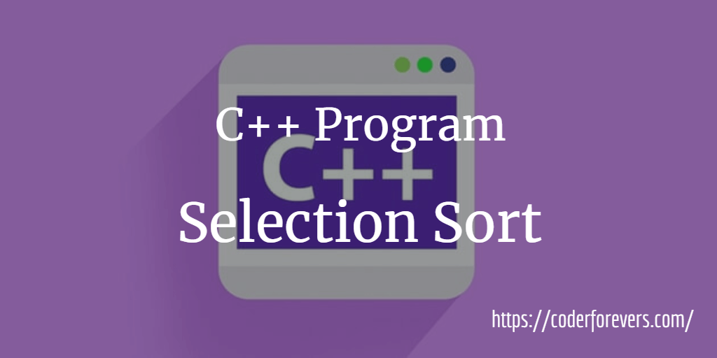 CPP Selection Sort